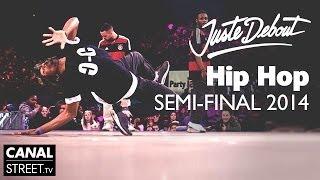 Hip Hop Semi Final - Juste Debout 2014 Bercy