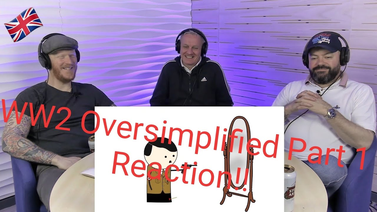 Download WW2 - OverSimplified (Part 1) REACTION!! | OFFICE BLOKES REACT!!