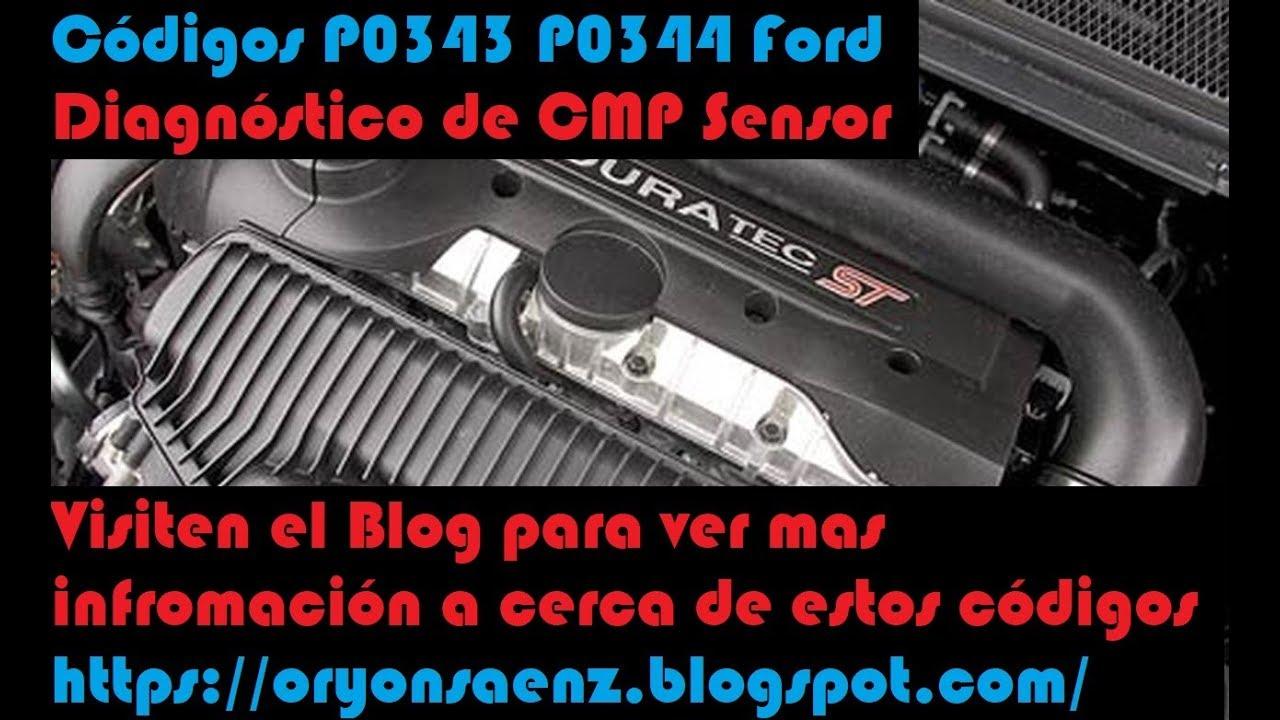 Ford P0343 P0344 CMP sensor Diagnostic  Diagnosticando codigos P0343 P0344