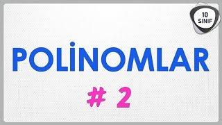 Polinomlar 2 | Katsayılar Toplamı Sabit Terim | 10. Sınıf | yeni müfredat