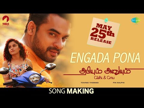 Engada Pona - Song Making | Abhiyum Anuvum...