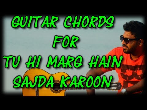 Sajda Karoon Guitar Chords & Strumming Lesson..