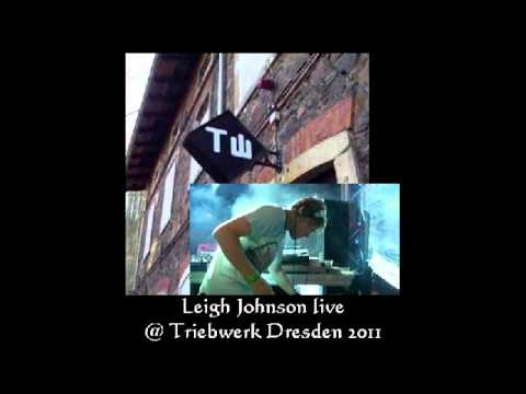 Leigh Johnson live @ Triebwerk Dresden 16/o9/2o11