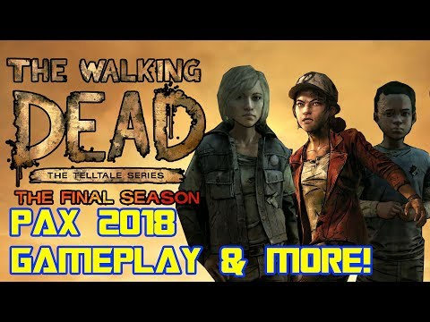The Walking Dead Season 4: The Final Season PAX 2018 ANALYSIS (NEW CHARACTERS AND GAMEPLAY)