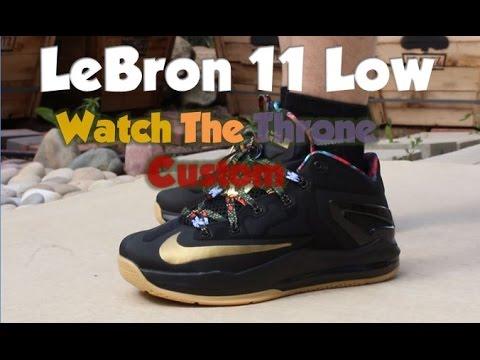 LeBron 11 Low Watch the Throne Custom | On Feet - YouTube
