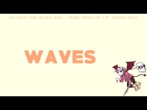 Ski Mask The Slump God - SLMD Remix (R.I.P. Bernie Mac) [OFFICIAL LYRICS]