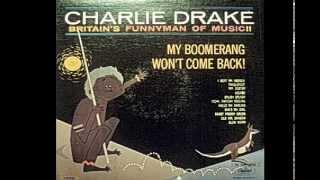 Charlie Drake My Boomerang Won