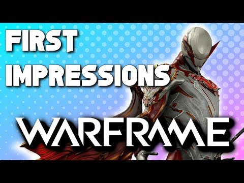 WARFRAME - My First Impressions (2019) thumbnail