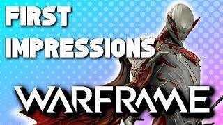 WARFRAME - My First Impressions (2019)