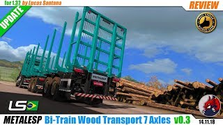 "[""ETS2"", ""Euro Truck Simulator 2"", ""mod"", ""modification"", ""owned trailer mod"", ""Metalesp Bi-Train Wood Transport 7 Axles"", ""by Lucas Santana"", ""review""]"