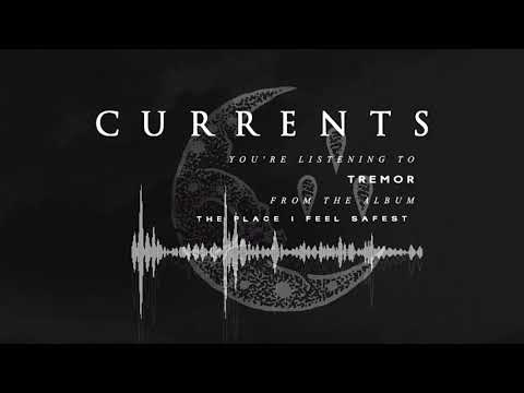 Currents - Tremor (OFFICIAL AUDIO)