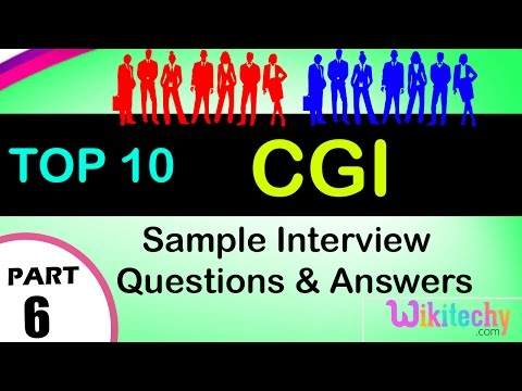 cgi top most important interview questions and answers for freshers / experienced