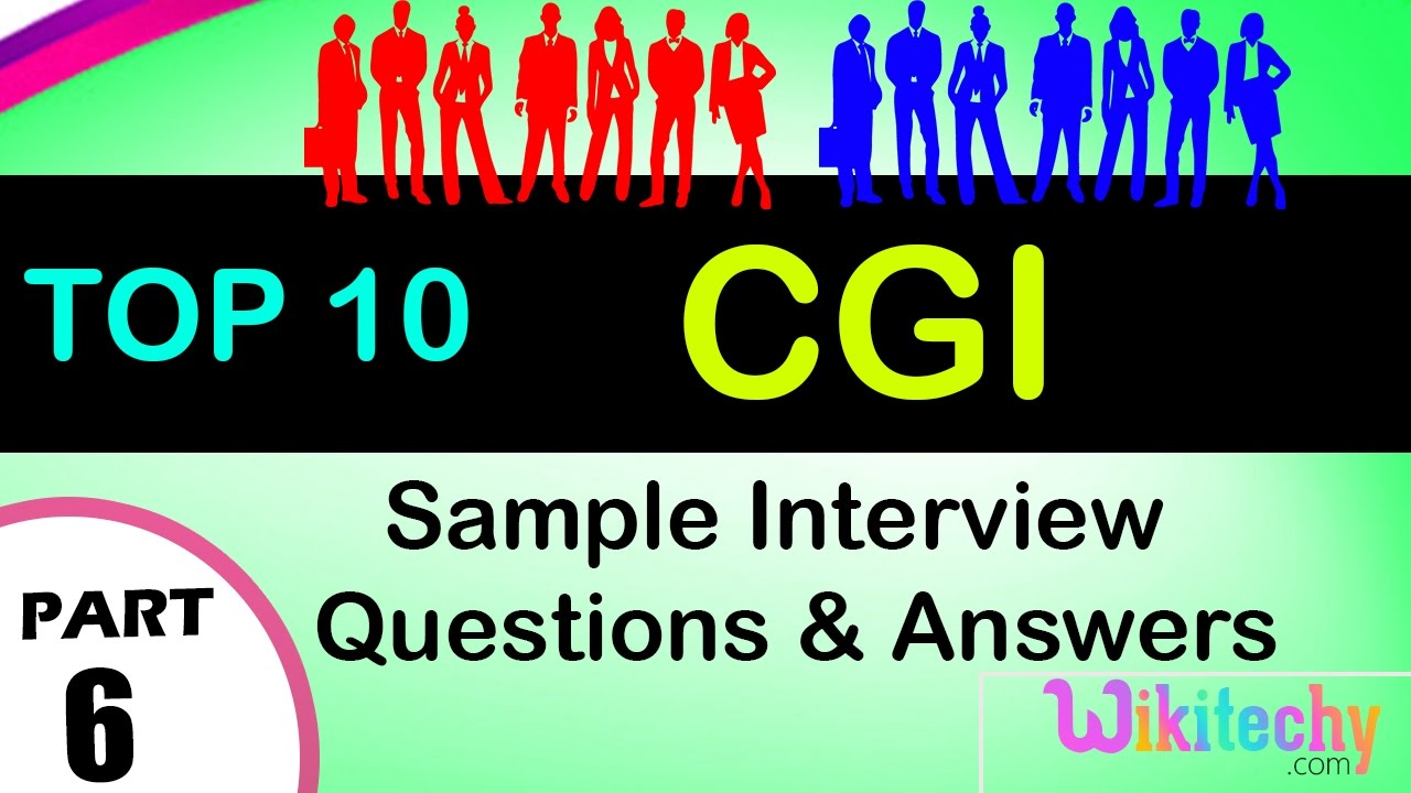 Cgi top most important interview questions and answers for freshers cgi top most important interview questions and answers for freshers experienced fandeluxe Choice Image
