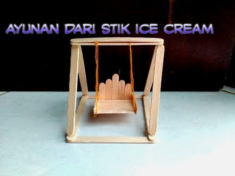DIY Miniatur: membuat ayunan dari stik Ice Cream