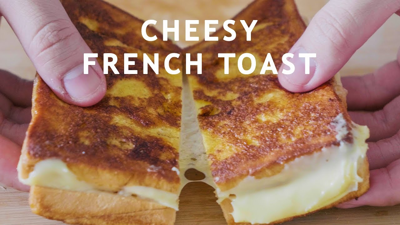Cheesy French Toast Hangover Cure Youtube