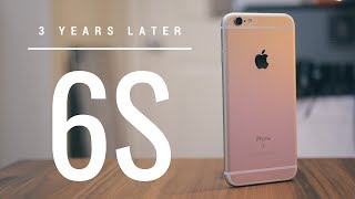 iPhone 6S Revisit: 3 Years Later!