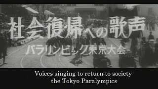"The 1964 Tokyo Paralympics – ""A Song for Social Rehabilitation"""