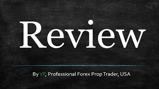 Forex Review - How I Trade
