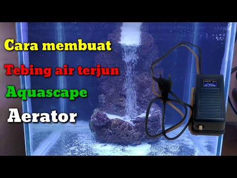 Download Cara Membuat Tebing Air Terjun Aerator Mp4