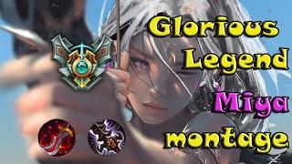 Glorious Legend ML Miya Montage
