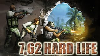 7,62 Hard Life [Gameplay, PC]