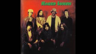 Naked Lunch - 1969-72