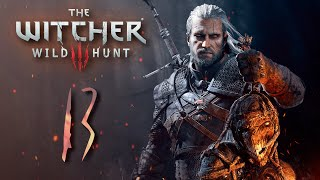 THE WITCHER 3 | ULTRA Y MODS | NG+ La Marcha de la Muerte | 13 | Se viene Triss