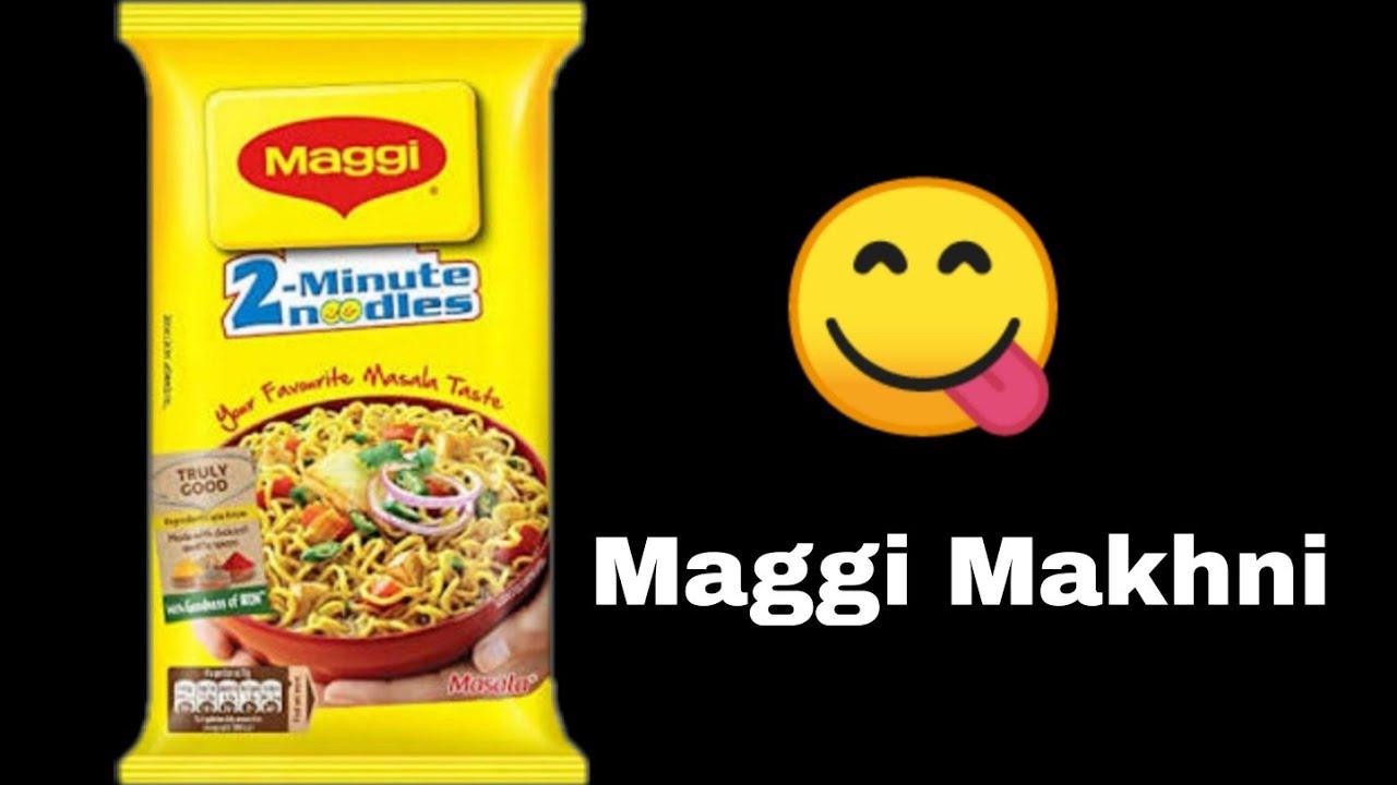 Maggi Makhni