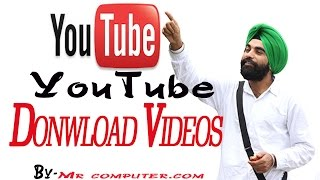 YouTube Video Download-Easy & Fast For Any Browser Totally Free
