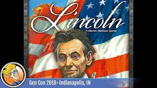 Lincoln — Martin Wallace previews the game at Gen Con 2018