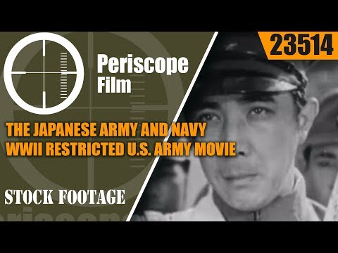 THE JAPANESE ARMY AND NAVY   WWII RESTRICTED U.S. ARMY MOVIE  23514