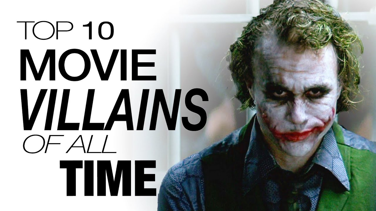 Top 10 Movie Villains of All Time - YouTube