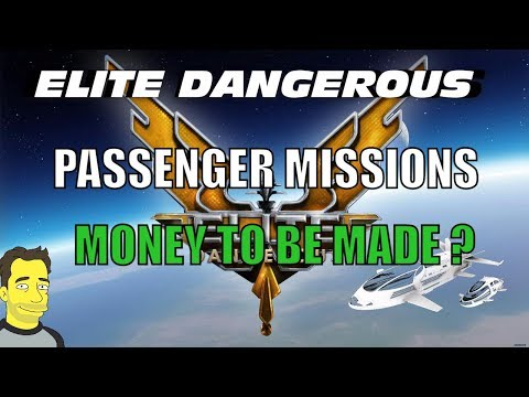 Elite Dangerous : Passenger Missions whats all the fuss about?
