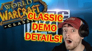 Classic WoW Demo Details!!