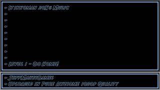 Stinkoman 20X6 Music - Level 1 - Go Home! [1080p HD]