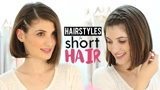Hairstyles For Short Hair Tutorial