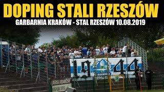 DOPING STALI RZESZÓW: Garbarnia Kraków – Stal Rzeszów 10.08.2019