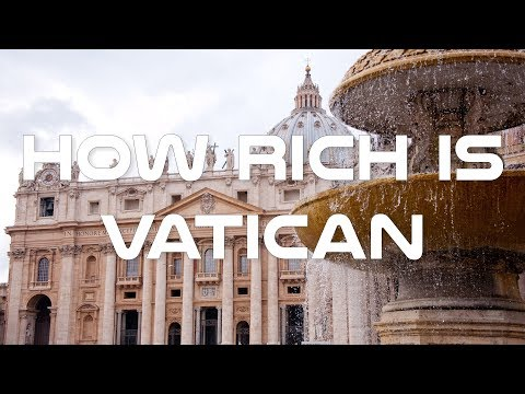 How Rich is Vatican - Inside Economy of Vatican