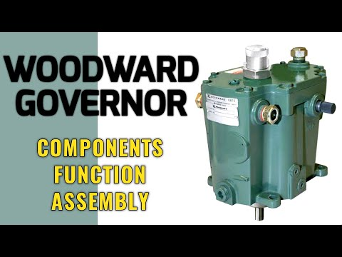 WOODWARD GOVERNOR Components, Function & Assembly