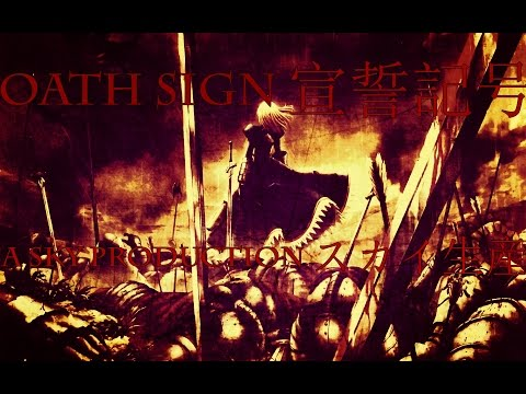 Oath Sign - Video Game Music Video