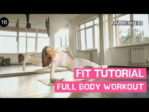 FIT TUTORIAL: FULL BODY WORKOUT thumbnail