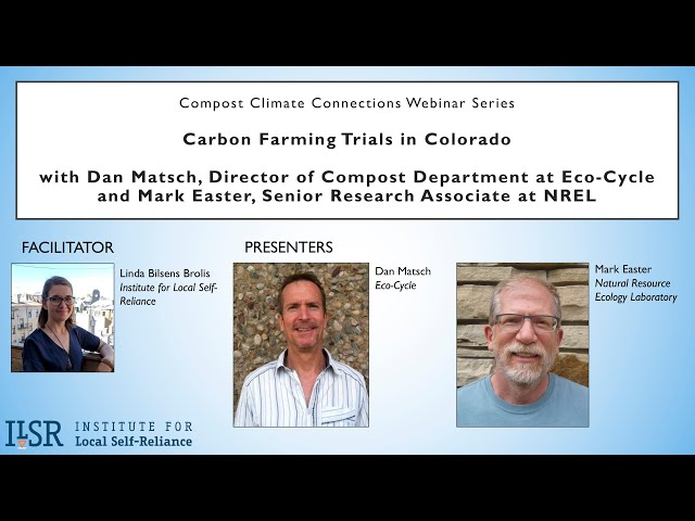 Compost Climate Connections Webinar Series: Carbon Farming Trials in Colorado
