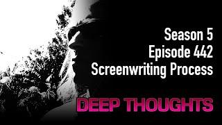 DTR Ep 442: Screenwriting Process