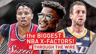 The Biggest NBA X-Factors | Through The Wire Podcast