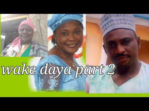 Download Tuna baya Wake daya part 2 hausa film