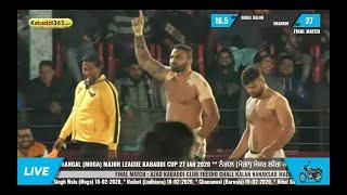 Final Match | Shahkot Vs Ghall Kalan | Nangal (Moga) Major League Kabaddi Cup 27 Jan 2020