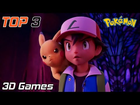 TOP 3 Best Graphics 3D Pokemon Games For Android 2019 !!! 3 World Best Pokemon Games Android