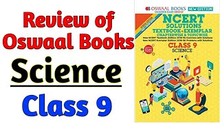 Class 9 Science OSWAAL Book Review Ncert Solution Textbook Exampler Class 9