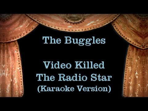 The Buggles - Video Killed The Radio Star - Lyrics (Karaoke Version)