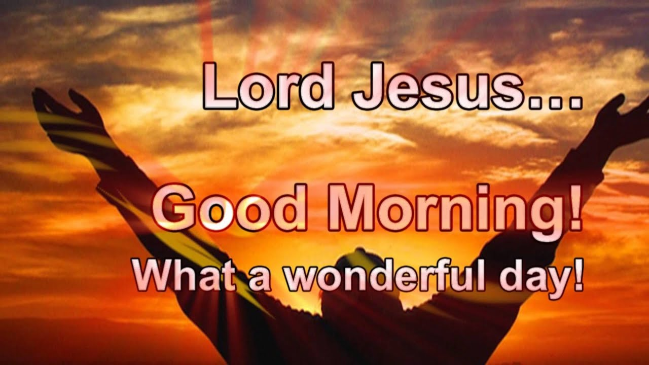 Lovely Good Morning Jesus Quotes Images Top Colection For Greeting